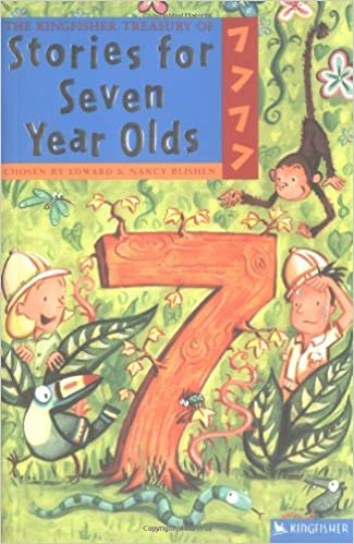 Free downloadable text books The Kingfisher Treasury of Stories for Seven Year Olds PDF ePub 075345713X