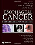 Esophageal Cancer, Blair A. Jobe and Charles R. Thomas, 1933864176