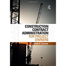 Construction Contract Administration for Project Owners