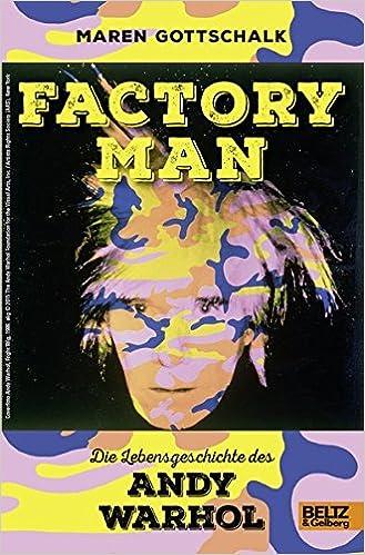 die lebensgeschichte des andy warhol mit farbigen bildern und fotos amazonde maren gottschalk bcher - Andy Warhol Lebenslauf
