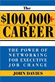 The $100,000+ Career, John Davies, 1402206542