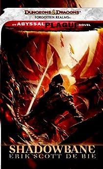 Shadowbane: A Forgotten Realms Novel (The Shadowbane Series Book 2) by [Erik Scott de Bie]