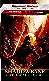 Shadowbane: A Forgotten Realms Novel (The Shadowbane Series Book 2)