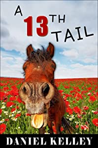 A 13th Tail by Daniel Kelley ebook deal