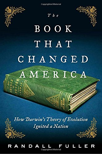 The Book That Changed America: How Darwin's Theory of Evolution Ignited a Nation (David Emerson compare prices)