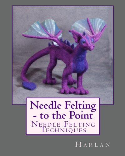 Download Needle Felting - to the Point: Needle Felting Techniques pdf epub