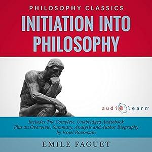 Initiation into Philosophy Audiobook