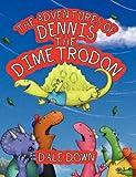 The Adventures of Dennis the Dimetrodon