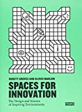 img - for Spaces for Innovation: The Design and Science of Inspiring Environments book / textbook / text book