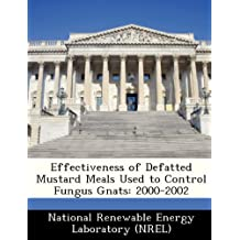 Effectiveness of Defatted Mustard Meals Used to Control Fungus Gnats: 2000-2002