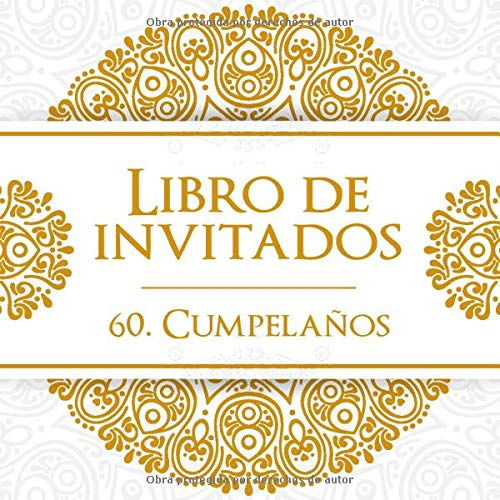 Libro de invitados 60. Cumpleaños: El recuerdo de tu 60 ...