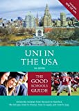 Uni in the USA: The Definitive UK Guide to Universities in the USA