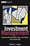 img - for Investment Management: Portfolio Diversification, Risk, and Timing--Fact and Fiction by Robert L. Hagin (2003-12-18) book / textbook / text book