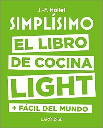 Simplísimo. El libro de cocina light