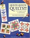 Quilts! Quilts!! Quilts!!! : The Complete Guide to Quiltmaking