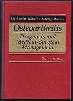 Descargar Libros Osteoarthritis: Diagnosis And Medical/surgical Management It PDF