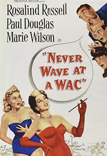Never Wave at a WAC -