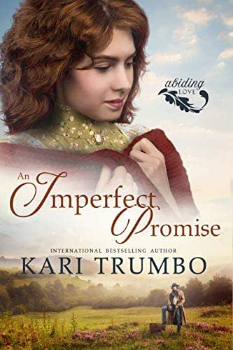An Imperfect Promise (Abiding Love Book 1)
