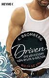 Driven. Die Lovestory von Rylee und Colton: Wie er sie sah - (German Edition)