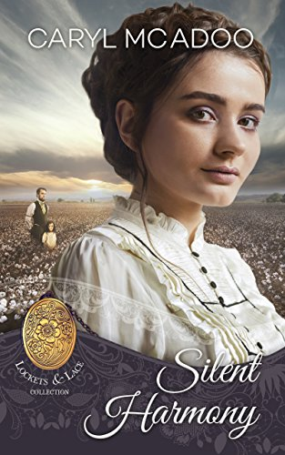 Silent Harmony (Lockets and Lace Book 2) by [McAdoo, Caryl, Lace, Lockets and, Americana, Sweet]