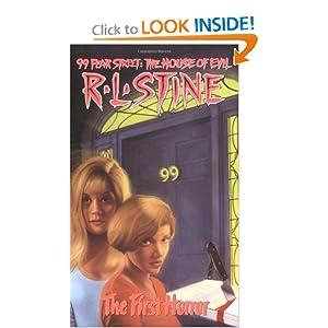 The First Horror (99 Fear Street, No. 1) R. L. Stine