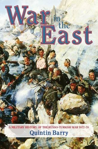 War in the East: A Military History of the Russo-Turkish War 1877-78 by Helion and Company (Image #1)