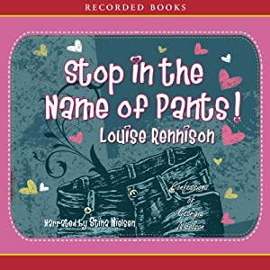 Stop in the Name of Pants! Audiobook