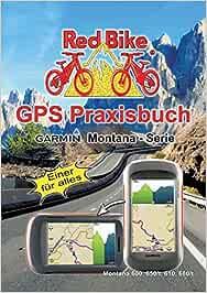GPS Praxisbuch Garmin Montana - Serie: Einer für alles