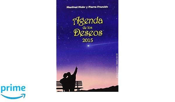 Agenda 2015 de los deseos (Spanish Edition): Manfred Möhr ...