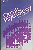 cover of Occult Psychology: A Comparison of Jungian Psychology and the Modern Qabalah