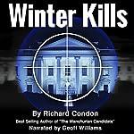 Winter Kills | Richard Condon