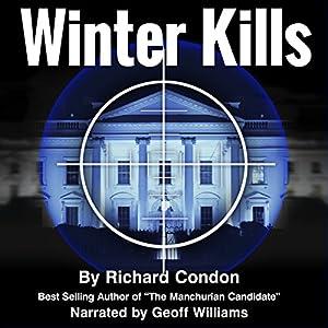 Winter Kills Audiobook