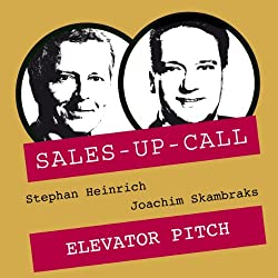 Elevator Pitch (Sales-up-Call)