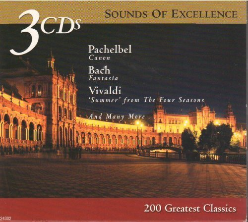 Sounds of Excellence: 200 Greatest Classics by N/A (2003-11-04) ()