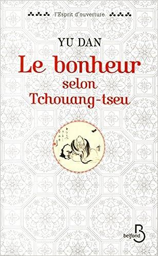 Télécharger en ligne Le Bonheur selon Tchouang-tseu pdf