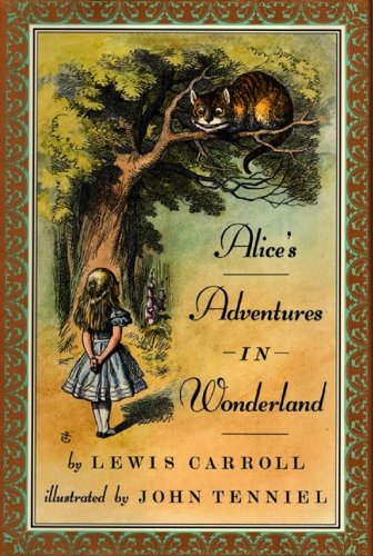 Alice's Adventures in Wonderland (with original illustratiions by ...