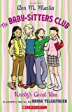 The Baby-Sitters Club Graphic Novel #1: Kristy's Great Idea