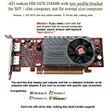 AMD Radeon HD 3470 low profile graphics card with half size bracket, fits slim / SFF size computer only