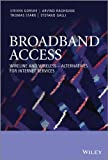 Broadband Access - Wireline and Wireless -Alternatives for Internet Services