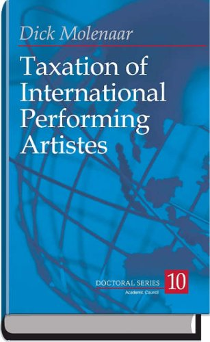 Read Online Taxation of International Performing Artistes: The Problems with Article 17 OECD and How to Correct Them (Doctoral) pdf epub