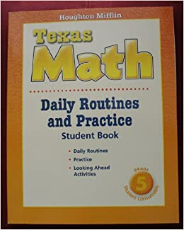 Houghton Mifflin Texas Math: Daily Routines and Practice- Student Book, Grade 5