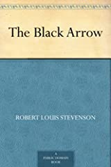 The Black Arrow Kindle Edition