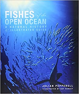 _DOCX_ Fishes Of The Open Ocean: A Natural History And Illustrated Guide. frame superior diena diseno Ancho