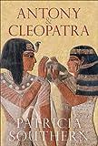 Antony and Cleopatra, Patricia Southern, 0752443836