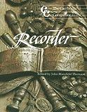The Cambridge Companion to the Recorder, , 0521358167