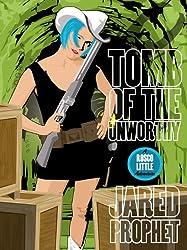 Tomb of the Unworthy (Rosco Little Adventures Book 2) (English Edition)