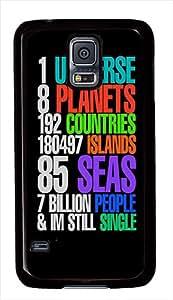 One Universe Still Single PC Case Back Cover for Samsung Galaxy S5 Black