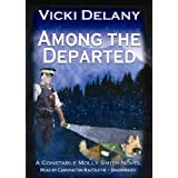 Among the Departedby Vicki Delany