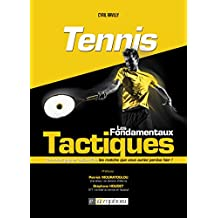 Tennis - Les fondamentaux tactiques (SPORTS DE RAQUE) (French Edition)
