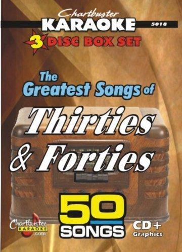 Karaoke: Greatest Songs of the Thirties and Fortie by Chartbuster Karaoke ()